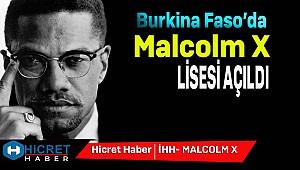 Burkina Faso'da Malcolm X Lisesi Açıldı