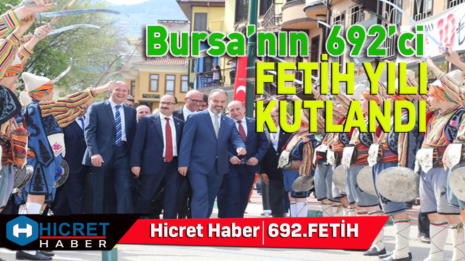 Bursa'nın Fethinin 692.Yılı Kutlandı