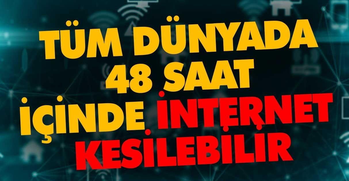 İnternet 48 saat içerisinde kesilebilir!