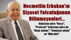 Prof. Dr.Necmettin Erbakan´ın siyaset yolculuğunun bilinmeyenleri...