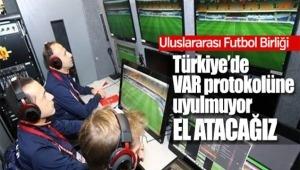 Türkiye'deki VAR uygulamasından memnun değiliz