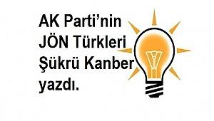 AK Parti'nin Jön Türkleri