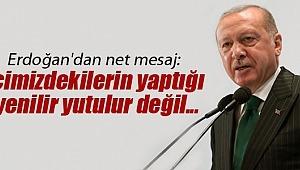 Cumhurbaşkanı Erdoğan,İçimizdekilerin yaptığı yenilir yutulur değil..