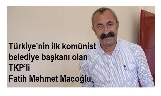 TKP'li Fatih Mehmet Maçoğlu,Rengini Belli Etti