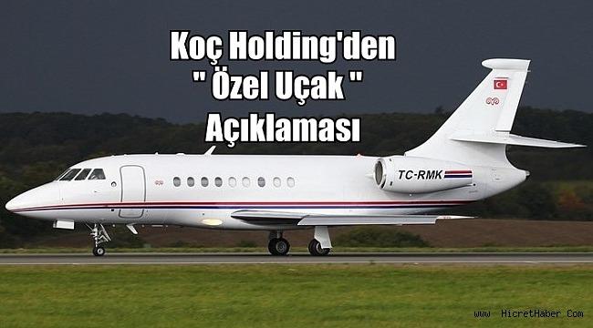 Koç Holding'den 'özel uçak' Açıklaması: