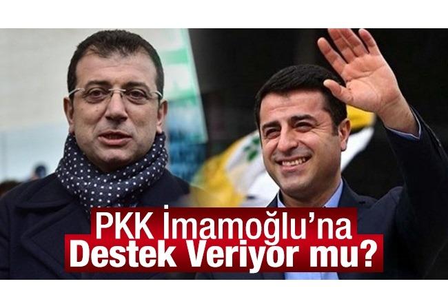 PKK İmamoğlu'na Destek Veriyor mu?