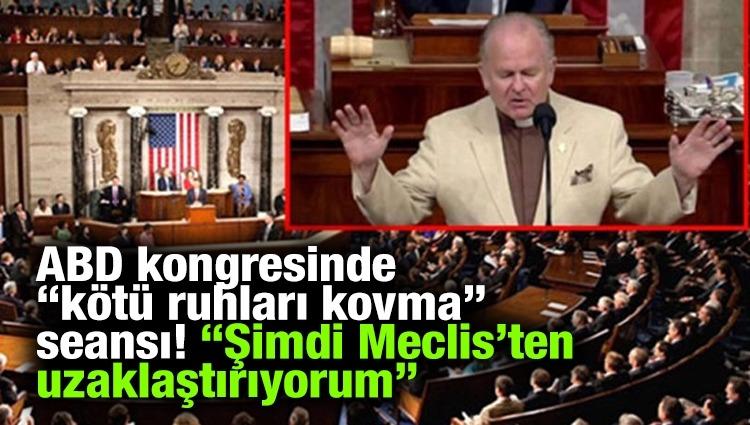 """ABD kongresinde """"kötü ruhları kovma"""" seansı!"""
