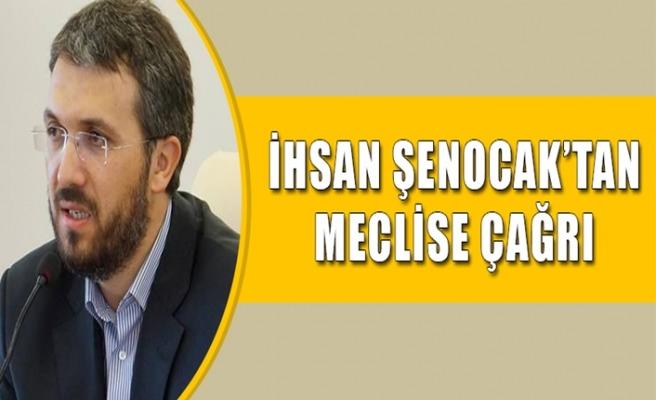 İhsan Şenocak'tan Önemli Çağrı