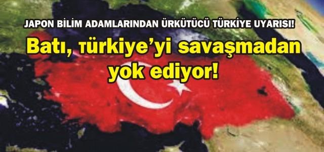 Batı, Türkiye'yi savaşmadan yok ediyor!