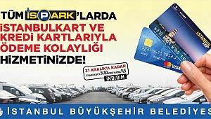 """İSPARK'TA """"KARTLI ÖDEME"""" DÖNEMİ BAŞLADI"""