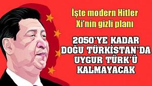 Çin Devlet Başkanı 2050'ye kadar Uygur Türk'ü kalmayacak!
