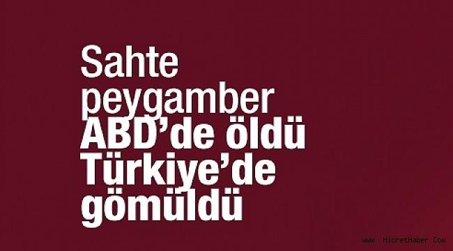 'Sahte Peygamber' İskender Erol Evrenesoğlu öldü