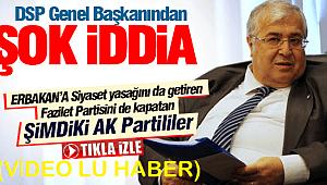 Fazilet Partisi'ni şimdiki AK Parti liler kapattırdı (VİDEO LU HABER)