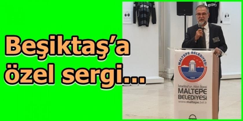 Beşiktaş'a özel sergi...