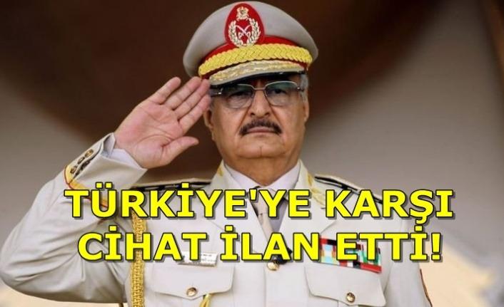 Hafter Türkiye'ye karşı