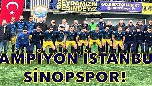 Başarılı Rafet Orhan Başkanlığında İstanbul Sinop Spor Şampiyon oldu