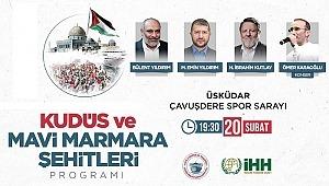 Kudüs ve Mavi Marmara Şehitleri Programı