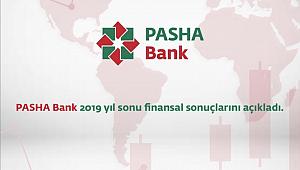 PASHA Bank, 2019 yılında nakit kredi büyüklüğünü yüzde 28 oranında artırdı