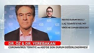 Dr. Öz ve Dr. Yerebakan ABD ve Türkiye'de ki son durumu değerlendiriyor…