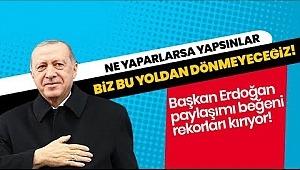 Erdoğan'Ne yaparlarsa yapsınlar bu yoldan dönmeyeceğiz