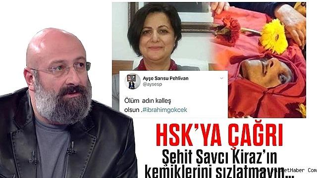 Şehit Savcı Mehmet Selim Kiraz'ın kemiklerini sızlatmayın…