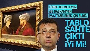 CHP'li Kesici'den İBB'ye tepki: İmamoğlu'nun aldığı Fatih tablosu sahte!.