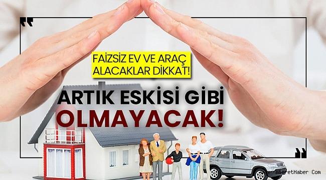 BDDK Açıkladı;Faizsiz konut ve Araçta yeni dönem başladı!