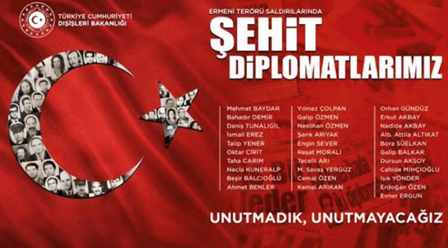 Dışişleri Bakanlığı: Ermeni terörü şehitlerini unutmayacağız'