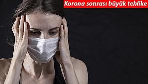 Kovid-19'da korkutan araştırma: Her üç kişiden birinde bu sorunlar görülüyor!