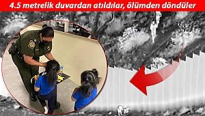 Sınırda 4.5 metrelik duvardan atılan iki kız kardeş ailesine kavuşacak!