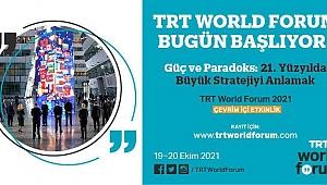 TRT World Forum 2021 Başlıyor