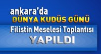 Ankara'da Kudüs Günü Toplantısı Yapıldı