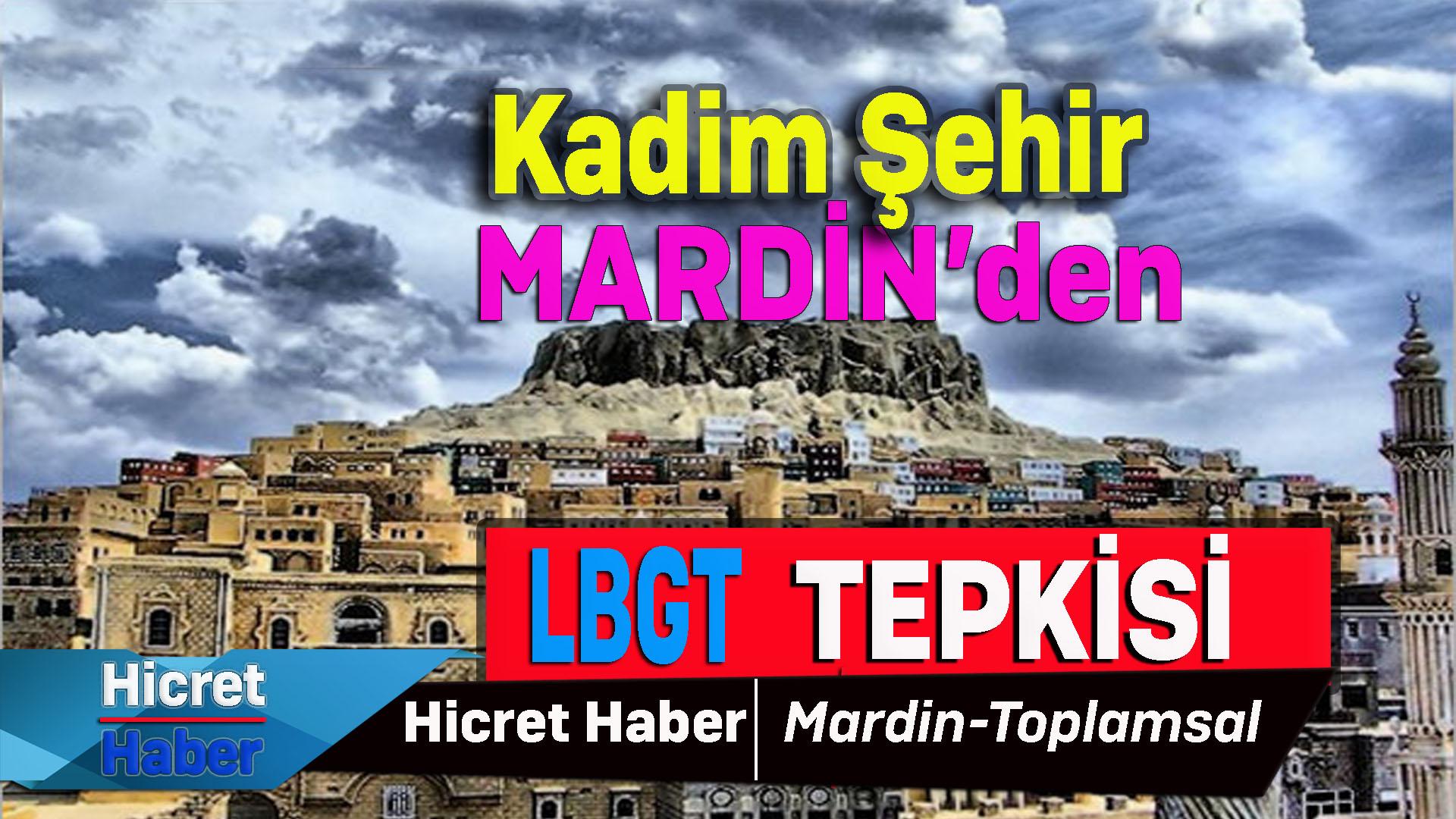 Kadim Şehir Mardin'den LBGT Tepkisi