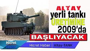 Altay Tankı 2019'da Üretime Başlanacak