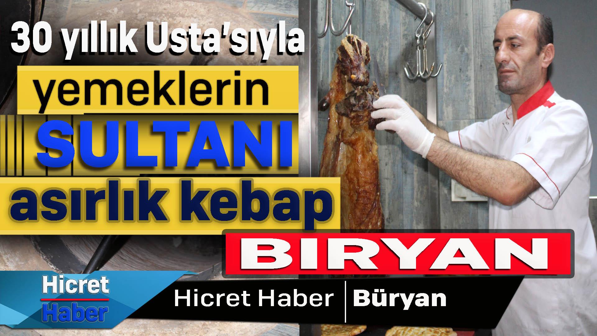 Kebabın Sultanı Bitlis Büryanı