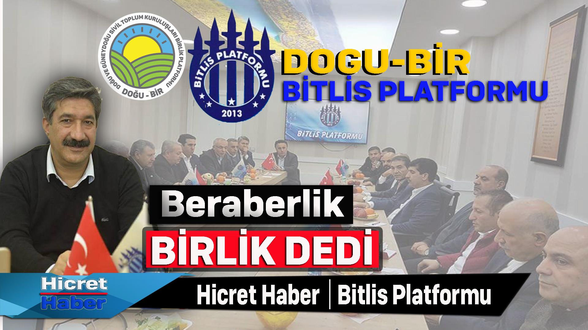 Bitlis Platformu Doğu Platformu Maneviyat Birlik Dedi