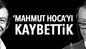 Mahmut Hoca Vefat Etti