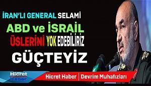 Devrim Muhafızları Generali Selami İsrail'e Meydan Okudu