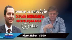 Orhan Altınöz İçin Fatih Erbakan Ne Dedi