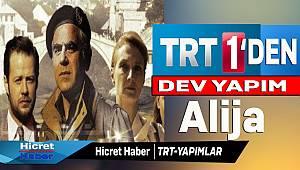 TRT'den Dev Yapım Alija