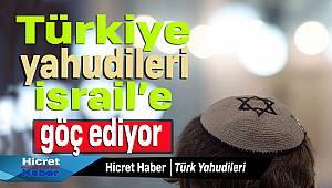 Türkiye Yahudileri İsrail'e Göç Ediyor