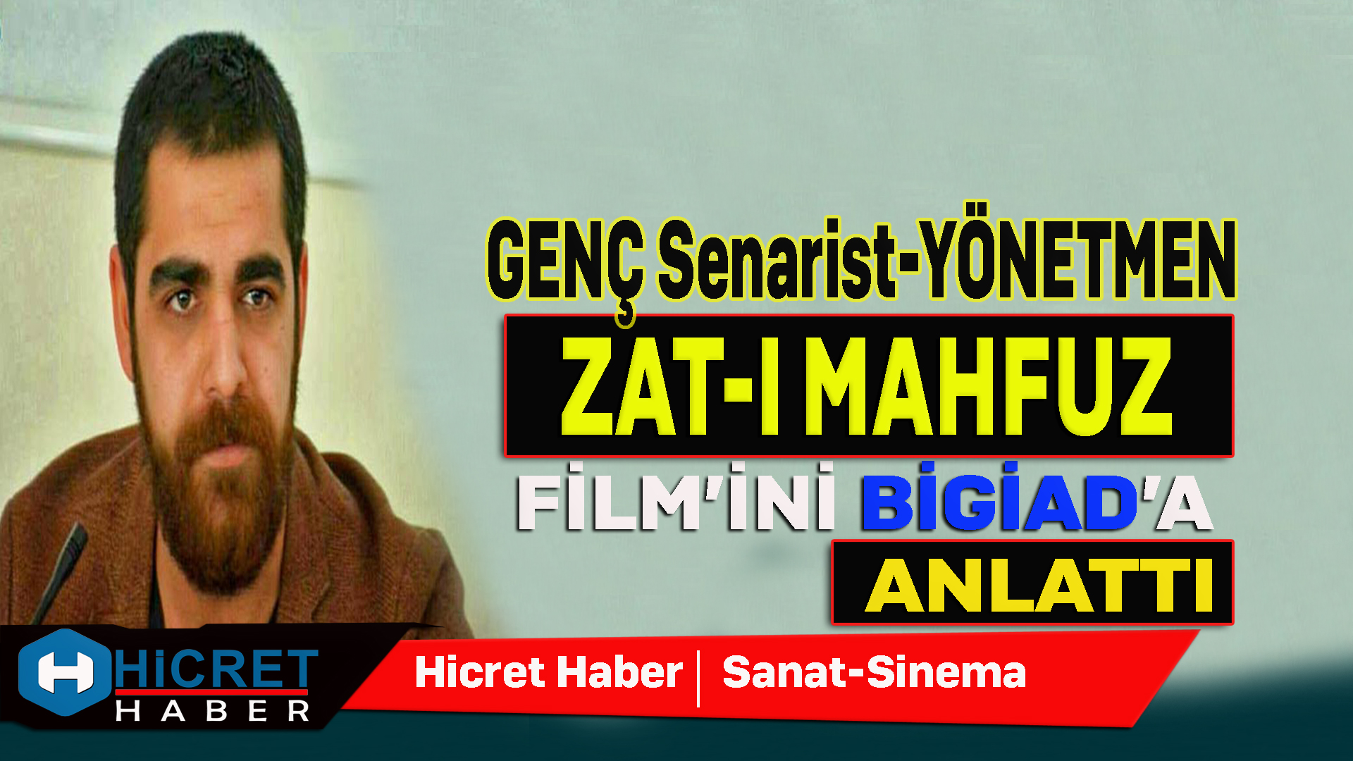 Zat-ı Mahfuz'un Genç Yönetmeni Bigiad'ı Ziyaret Etti