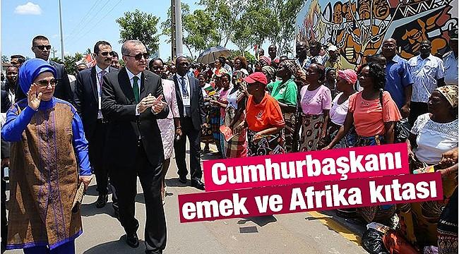 Cumhurbaşkanı, emek ve Afrika kıtası