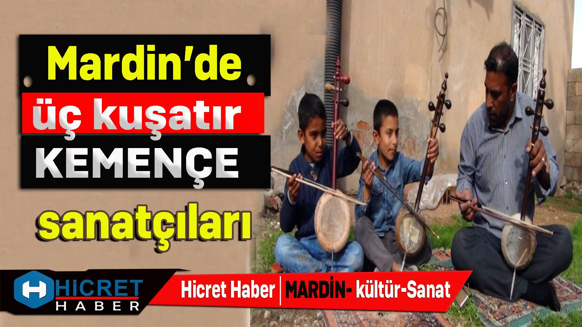 Mardin'de Üç Kuşaktır Süre Gelen Kemençe Sanatı