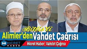 Bitlis'li Alimlerden Ümmet'e Vahdet Çağrısı