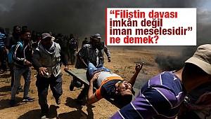 Filistin davası da bir bütündür...