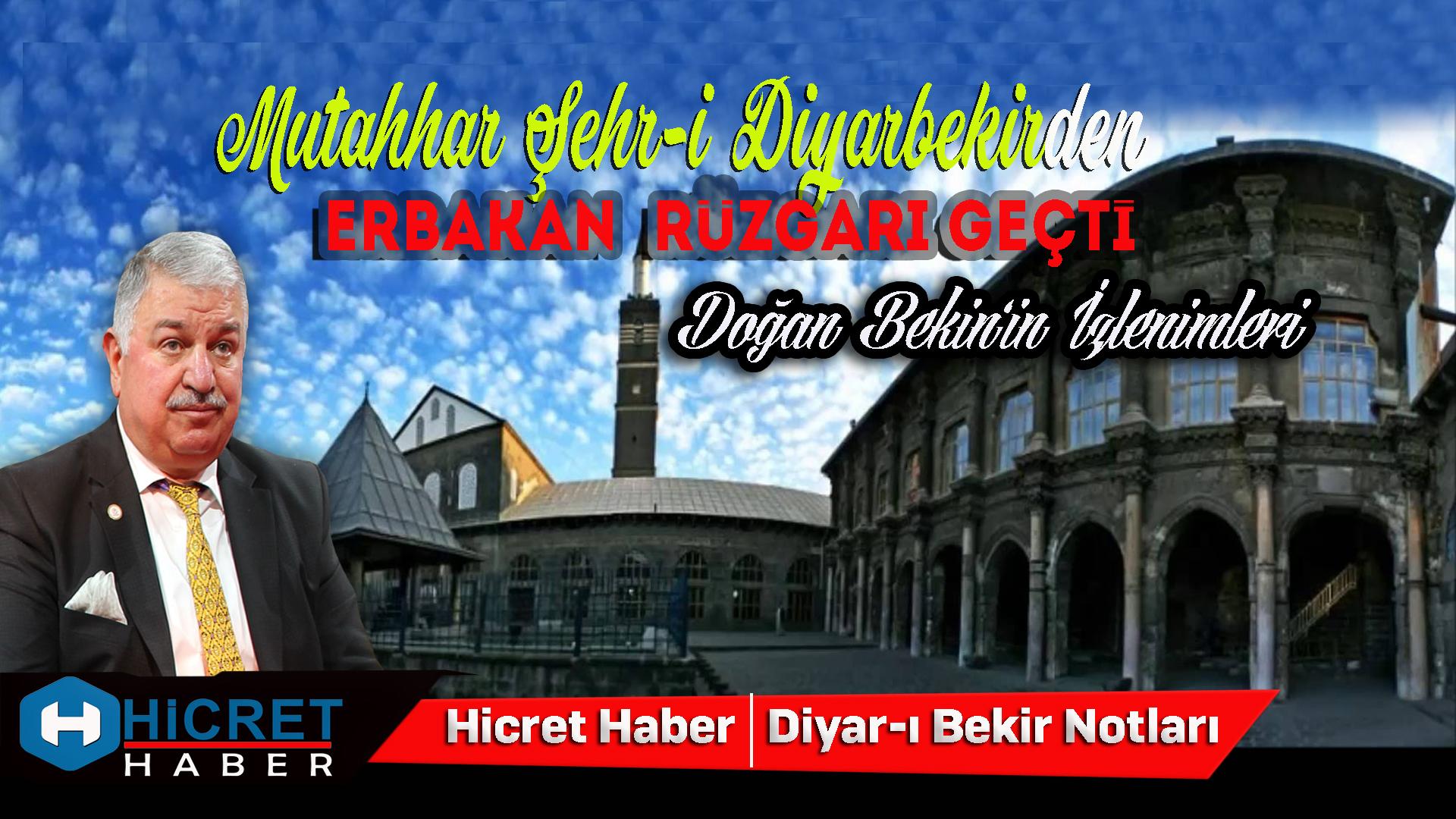 Bekin Diyarbakır'dan Esen Erbakan İzlenimini Yazdı