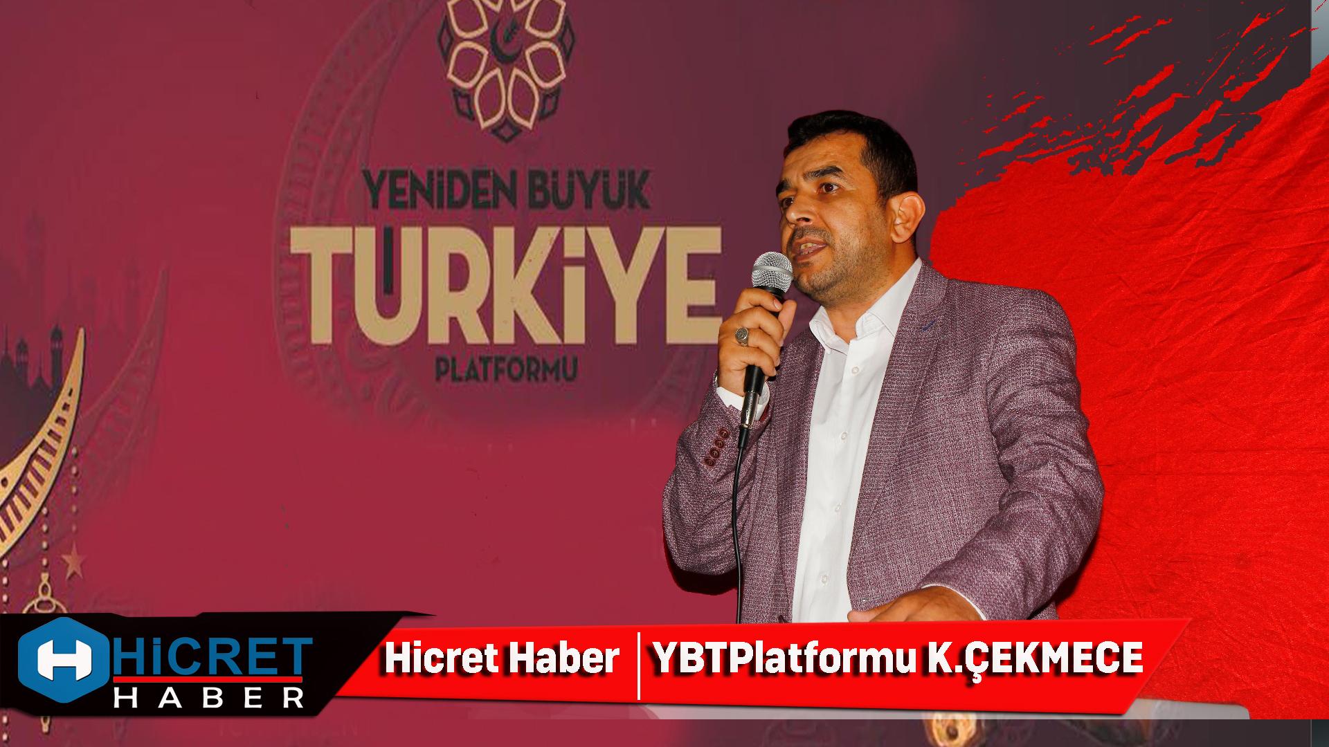 Büyük Türkiye  Platformu Küçükçekmece'de İftar'da Buluştu