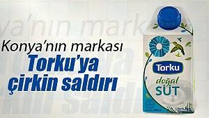 Konya'nın markası Torku'ya çirkin saldırı