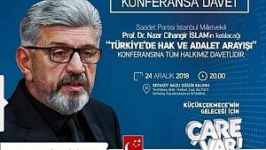Saadet Partisi Milletvekili Cihangir İslam Küçükçekmece'de